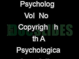 Journa o Personalit an Socia Psycholog  Vol  No   Copyrigh   h th A Psychologica Association Inc S