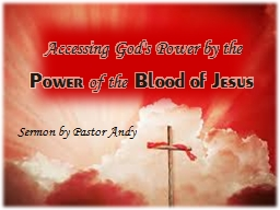 Accessing God's Power by
