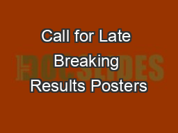 Call for Late Breaking Results Posters