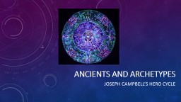 ANCIENTS AND ARCHETYPES