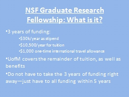 NSF Graduate Research Fellowship: What is it? PowerPoint PPT Presentation