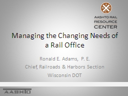 Managing the Changing Needs of a Rail Office