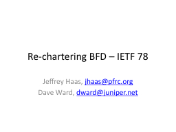 Re-chartering BFD – IETF 78 PowerPoint PPT Presentation