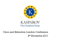 Chess and Education London Conference PowerPoint PPT Presentation