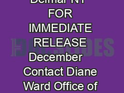 Delaware Avenue Delmar NY  FOR IMMEDIATE RELEASE December    Contact Diane Ward Office of Communications    diane