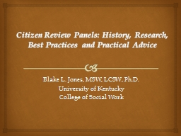 Citizen Review Panels: History, Research, Best Practices an