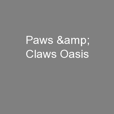 Paws & Claws Oasis