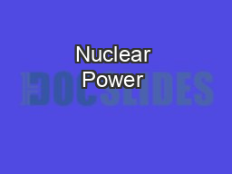 Nuclear Power & Energy PowerPoint PPT Presentation