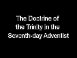 The Doctrine of the Trinity in the Seventh-day Adventist