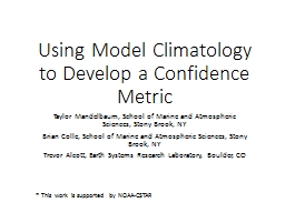 Using Model Climatology to Develop a Confidence Metric