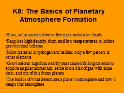 K8: The Basics of Planetary Atmosphere Formation