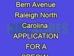 North Carolina Division of Motor Vehicles  New Bern Avenue Raleigh North Carolina  APPLICATION FOR A SPECIAL AMATEUR RADIO REGISTRATION PLATE Remit a