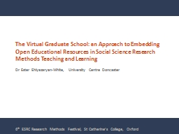 The Virtual Graduate School: an Approach to Embedding Open