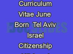 Daniel Kahneman Curriculum Vitae June  Born  Tel Aviv Israel Citizenship US Israel Education Ph