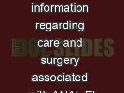 Patient information regarding care and surgery associated with ANAL FI