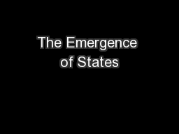 The Emergence of States PowerPoint PPT Presentation