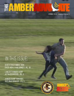 SPRING  Volume  Issue  IN THIS ISSUE MOCK CHILD ABDUCTION FACES REAL CHALLENGES  PG