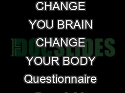 UDQLHOPHQV CHANGE YOU BRAIN CHANGE YOUR BODY Questionnaire Copyright  Daniel Amen M