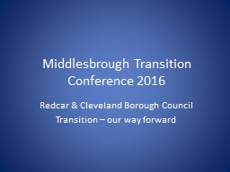 Middlesbrough Transition Conference 2016