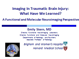 Imaging In Traumatic Brain Injury: PowerPoint PPT Presentation