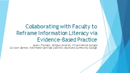 Collaborating with Faculty to Reframe Information Literacy