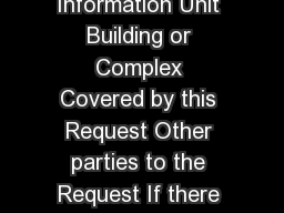 Page of Request to Amend an Order Part  General Information Unit Building or Complex Covered by this Request Other parties to the Request If there is more than one other party complete a Schedule of