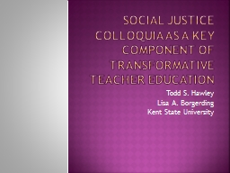 Social Justice Colloquia as a Key Component of Transformati