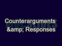 Counterarguments & Responses PowerPoint PPT Presentation