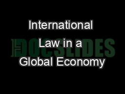 International Law in a Global Economy PowerPoint PPT Presentation