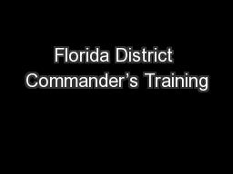 Florida District Commander's Training