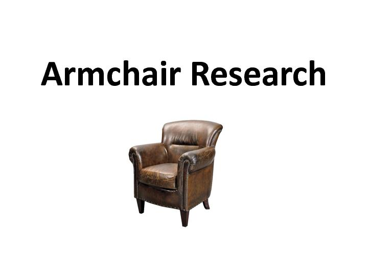 Armchair Research