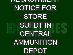 RECRUITMENT NOTICE FOR STORE SUPDT IN CENTRAL AMMUNITION DEPOT PULGAON M AHARASHTRA