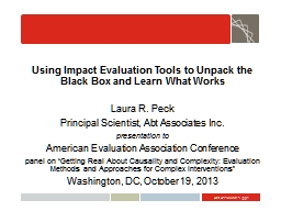Using Impact Evaluation Tools to Unpack the Black Box and