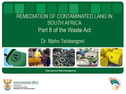 REMEDIATION OF CONTAMINATED LAND IN SOUTH AFRICA