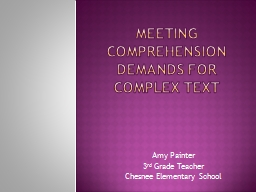 Meeting comprehension demands for Complex text
