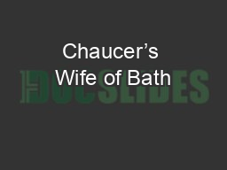 Chaucer's Wife of Bath