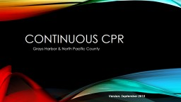Continuous CPR PowerPoint PPT Presentation