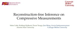 Reconstruction-free Inference on Compressive Measurements