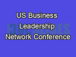 US Business Leadership Network Conference