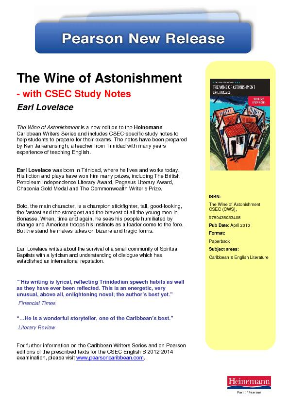 The Wine of Astonishment is a new edition to the Caribbean Writers Ser