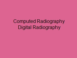 Computed Radiography PowerPoint PPT Presentation