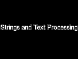 Strings and Text Processing PowerPoint PPT Presentation