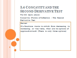 3.4 Concavity and the Second Derivative Test