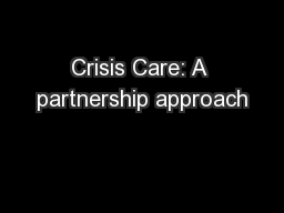 Crisis Care: A partnership approach