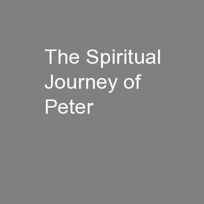 The Spiritual Journey of Peter