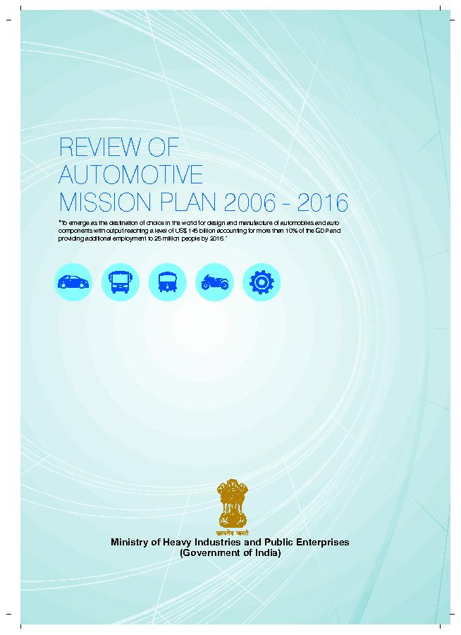 "AUTOMOTIVEMISSION PLAN 2006 - 2016""To emerge as the destination o"