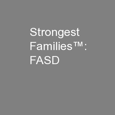 Strongest Families™: FASD