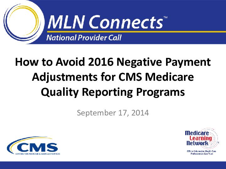 How to Avoid 2016 Negative Payment Adjustments for CMS Medicare Qualit