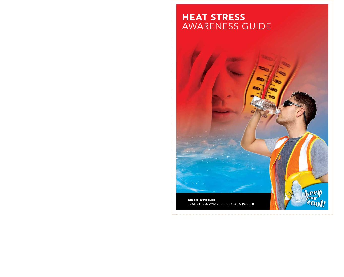 HEAT STRESS AWARENESS GUIDEIncluded in this guide:HEAT STRESS AWARENES