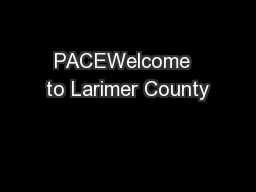 PACEWelcome  to Larimer County